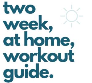 two week at home workout guide